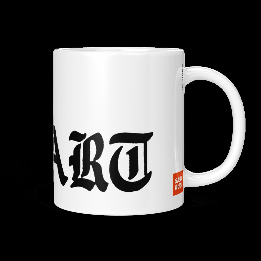ART Typography Coffee Mug 11oz