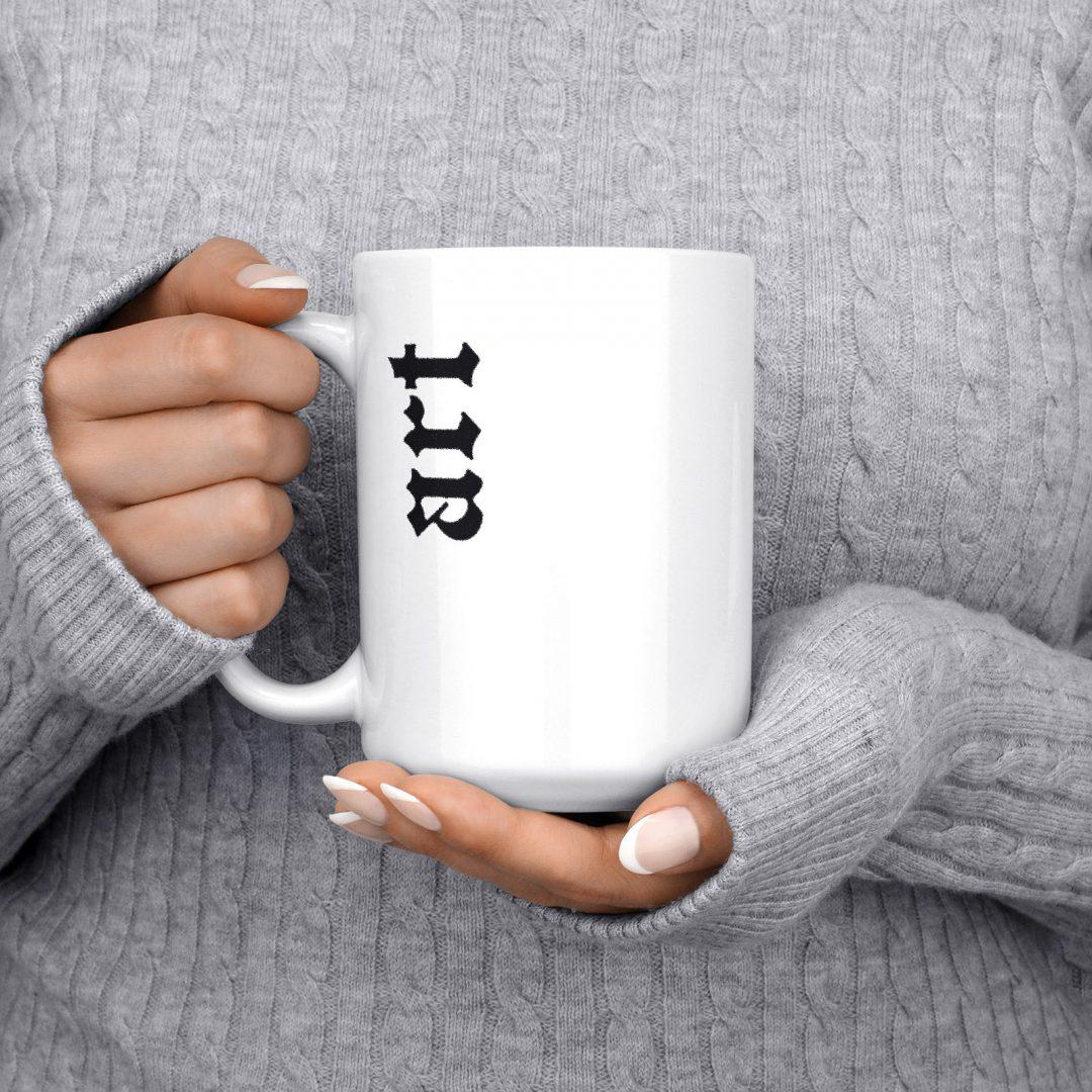 ART Typography Coffee Mug 15oz