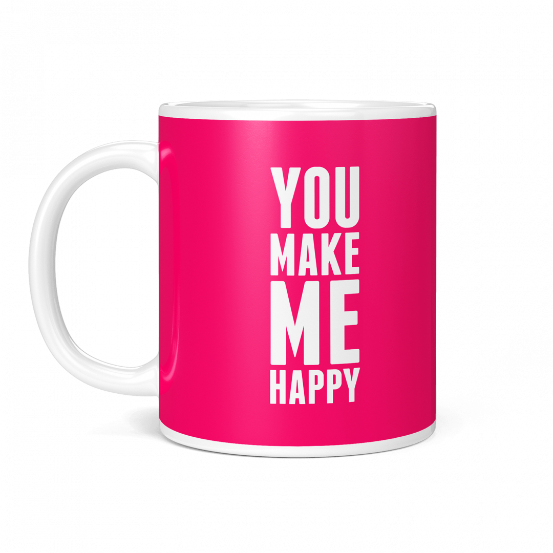 You Make Me Happy Coffee Mug 11oz - Candy