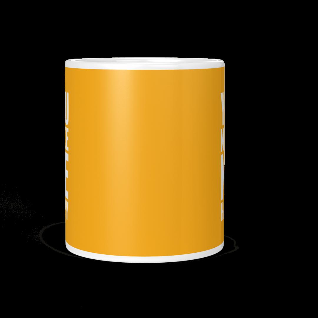 You Make Me Happy Coffee Mug 11oz - Sunny