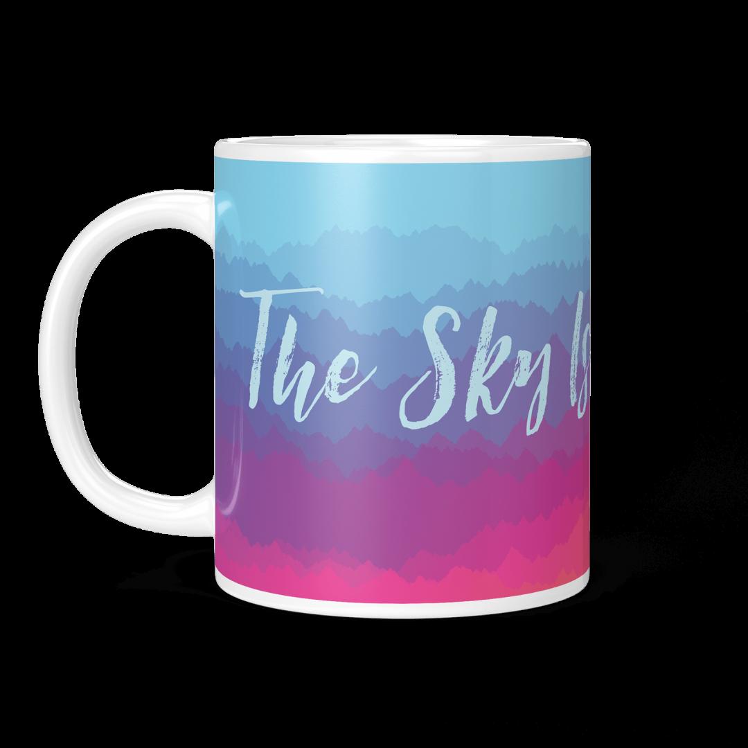 The Sky Is Not The Limit No1 Coffee Mug 11oz