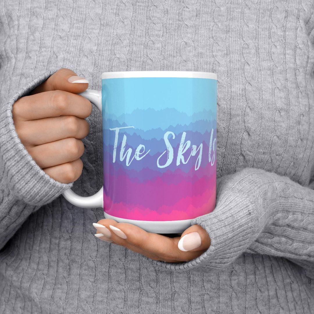 The Sky Is Not The Limit No1 Coffee Mug 15oz